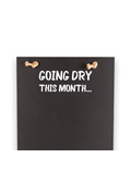 Image of Dry Month - Tall Thin Chalkboard